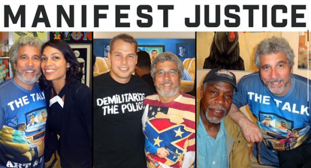 Michael D'Antuono, Rosario Dawson, Shepard Fairey, Danny Glover, Manifest Justice