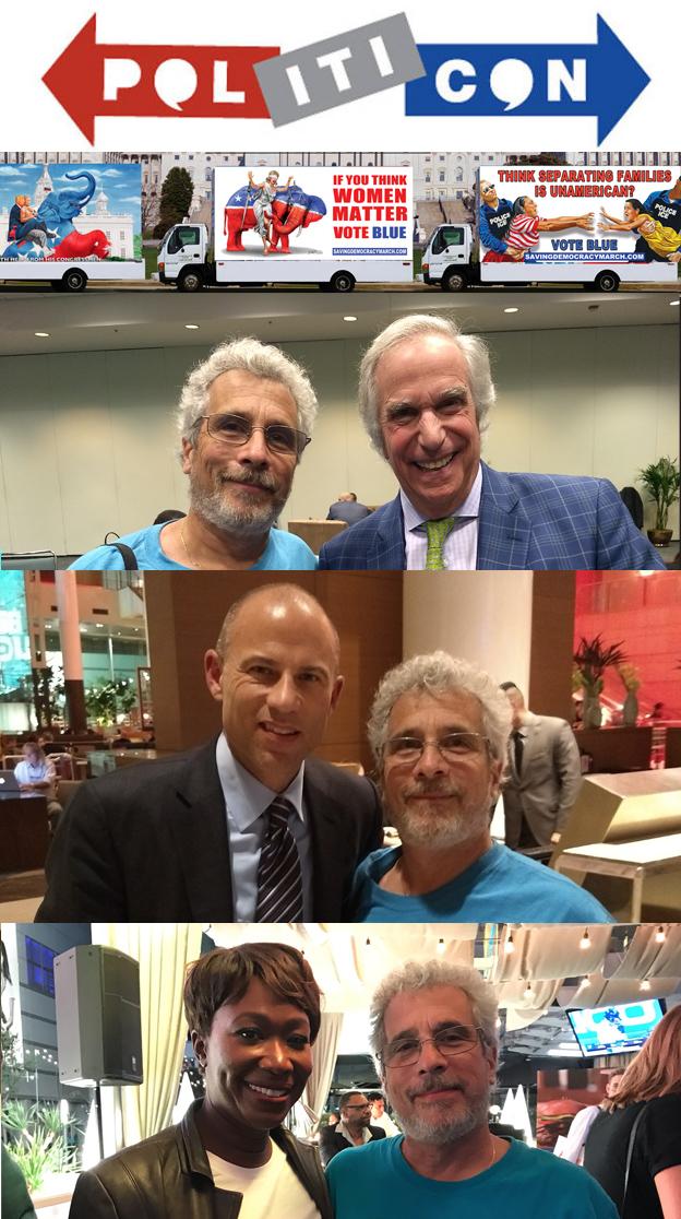 Michael D'Antuono at Politicon with Henry Winkler, Michael Avenatti and Joy Reid