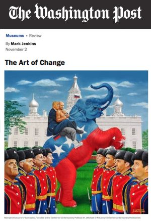 Pic of Washington Post review of D.C. art exhibit Defining the Art of Change in the Age of Trump.